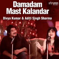 Damadam Mast Kalandar Divya Kumar & Aditi Singh Sharma