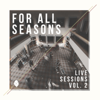 High Above It All (Live) For All Seasons MP3