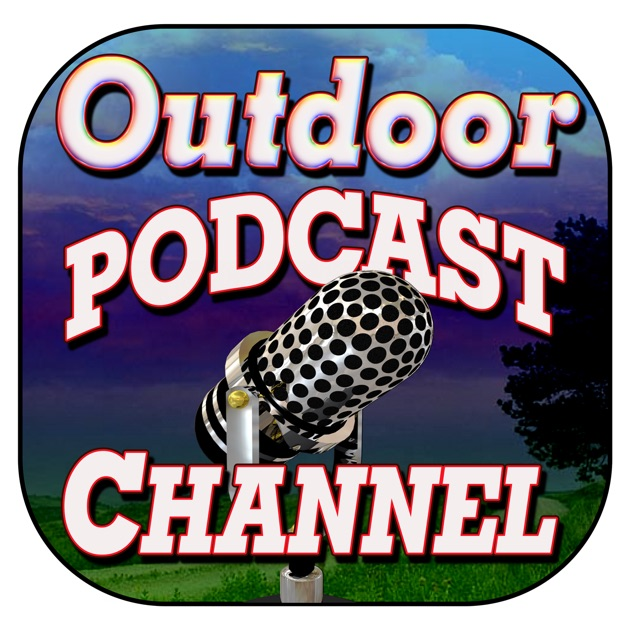 Outdoor Podcast Channel by The best of the best outdoor podcasts