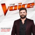 Free Download Pryor Baird I Don't Need No Doctor (The Voice Performance) Mp3