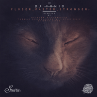 Closer, Faster, Stronger (Dennis Cruz Remix) DJ Tonio