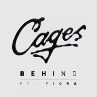 Behind (feat. Fiora) Cages MP3
