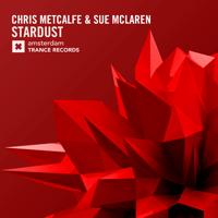 Stardust (Radio Edit) Chris Metcalfe & Sue McLaren