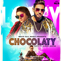 Chocolaty (feat. Gurlez Akhtar) Lofty MP3