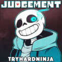 Free Download TryHardNinja Judgement Mp3