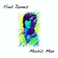 Music Man Fred James