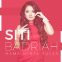 Free Download Siti Badriah Mama Minta Pulsa Mp3