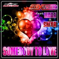 Somebody to Love (Stephan F Remix Instrumental) [feat. Linda & Shiva] Hoxygen