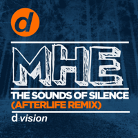 The Sounds of Silence (Afterlife Remix) MHE MP3