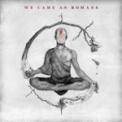 Free Download We Came As Romans The World I Used to Know Mp3