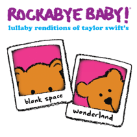 Blank Space Rockabye Baby!