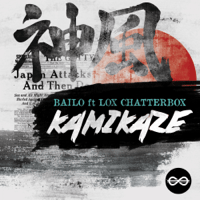 Kamikaze (feat. Lox Chatterbox) Bailo song