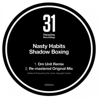 Shadow Boxing (Om Unit Remix) Nasty Habits MP3