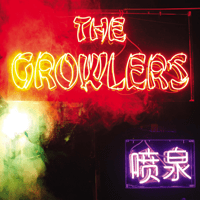 Chinese Fountain The Growlers MP3