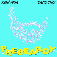 PreBeardy (feat. David Choi) Ryan Higa MP3