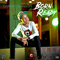 Born Ready Aaron Duncan