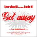 Free Download BarryBandit Get Away (Feat. Anniem) Mp3