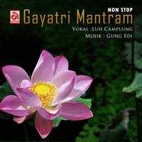 Gayatri Mantram Luh Camplung MP3