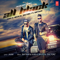 All Black Raftaar & Sukhi-E Musical Doctorz song