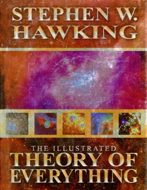 The Illustrated Theory of Everything by Stephen Hawking on Apple