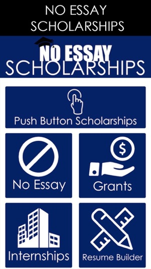No Essay Scholarship - Push A Button To Apply on the App Store