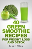 How To Make A Weight Loss Green Smoothie Incredible