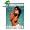 Free Download Two Man Sound Disco Samba (Complete Version) Mp3