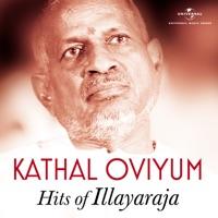 Free Download Ilaiyaraaja Kathal Oviyum – Illayaraja Hits Mp3