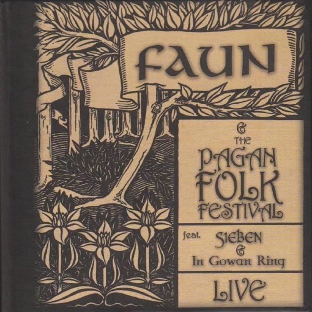 The Pagan Folk Festival (Live) by Faun