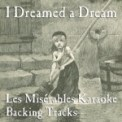 Free Download ProSound Karaoke Band I Dreamed a Dream (Karaoke Instrumental Track) [In the Style of Les Misérables] Mp3