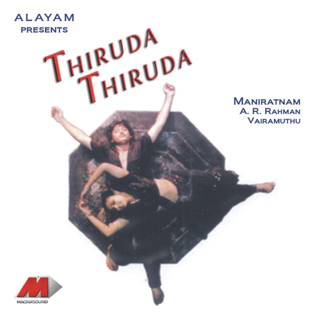 Thiruda Thiruda (Original Motion Picture Soundtrack) by A. R. Rahman
