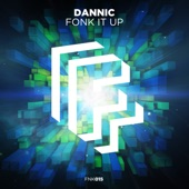 Fonk It Up (Extended Mix) - Single, Dannic