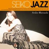 SEIKO MATSUDA - SEIKO JAZZ アートワーク