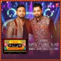 Free Download Sharry Mann, Gupz Sehra, Abhijit Vaghani & Mista Baaz 3 Peg-Label Black (From