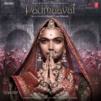 Free Download Sanjay Leela Bhansali Padmaavat (Original Motion Picture Soundtrack) - EP Mp3