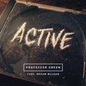 Active (feat. Dream Mclean) - Single, Professor Green