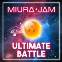 Free Download Miura Jam Ultimate Battle (From