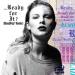 ...Ready For It? (BloodPop® Remix) Taylor Swift & BloodPop®
