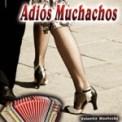 Free Download Valentin Movtosky Adiós, Muchachos Mp3