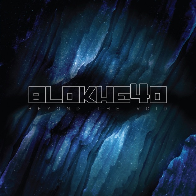 Beyond the Void - Blokhe4d