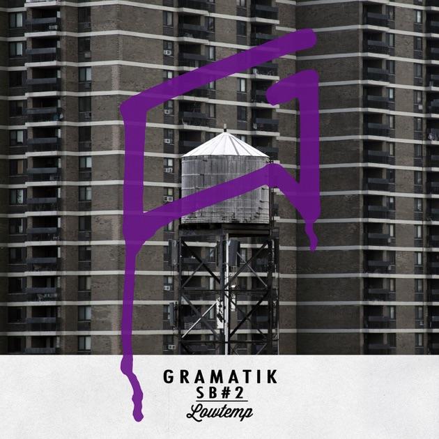 SB#2 by Gramatik