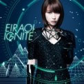 Free Download Eir Aoi Ignite Mp3