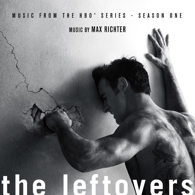 The Leftovers (Music from the HBO Series) [Season 1] by Max Richter