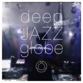 globe - deep JAZZ globe アートワーク