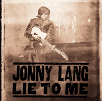 Lie to Me Jonny Lang MP3