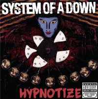 Hypnotize System Of A Down song