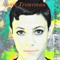 Free Download Annie Trousseau Laisse tomber les filles Mp3
