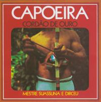 Capoeira de São Salvador Mestre Suassuna & Dirceu