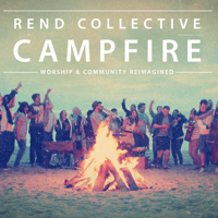Build Your Kingdom Here Rend Collective MP3