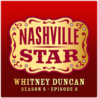 First Cut Is the Deepest (Nashville Star, Season 5, Episode 3) Whitney Duncan